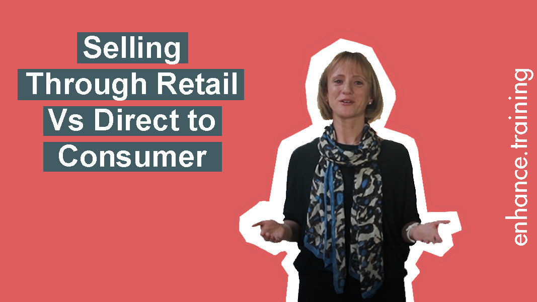 Selling Through Retail vs Direct to Consumer